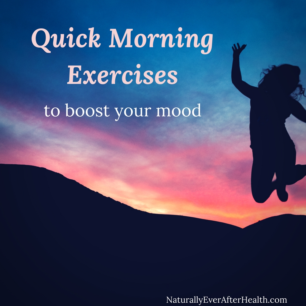 Does the wicked sound of the alarm clock make you cranky? Have a hard time getting going in the morning? Here are some super quick morning exercises you can do for an instant mood-booster.