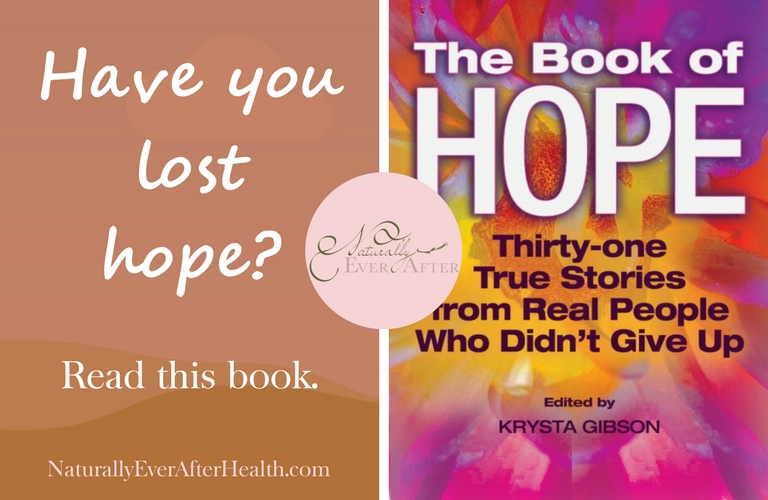 The Book of Hope: 31 True Stories from Real People Who Didn't Give Up