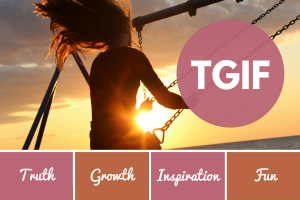 Share your TGIF reflections!