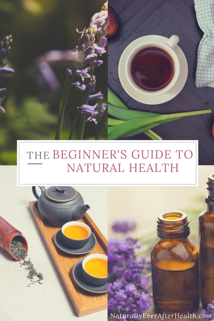 Are you ready to ditch the harmful chemicals and start using more natural remedies? Here's your beginner's guide to natural health, practical tips for making over your kitchen and medicine cabinet.