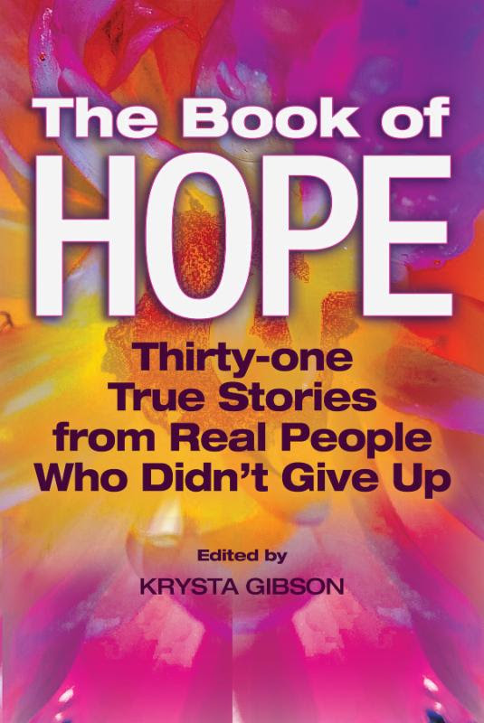 Have you lost hope? Read this book for 31 inspiring stories of people who didn't give up.