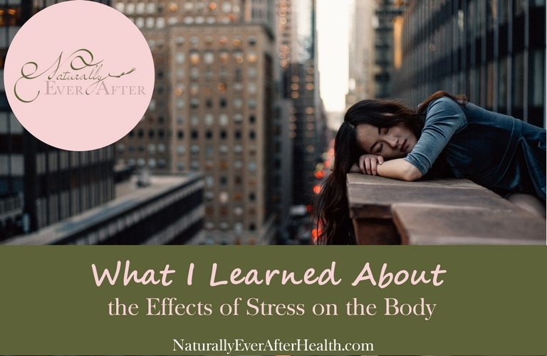 IBS, eczema, asthma...what does stress look like on you? What I Learned About the Effects of Stress on the Body