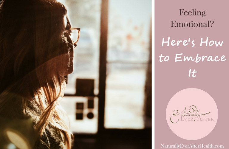 Feeling emotional? Learn why you should embrace your emotions and how to do it.