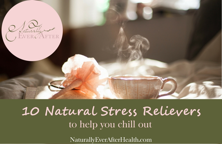 10 Natural Stress Relievers to Help You Chill Out