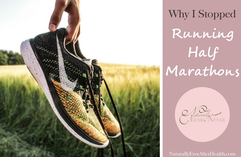 Why I stopped running half marathons