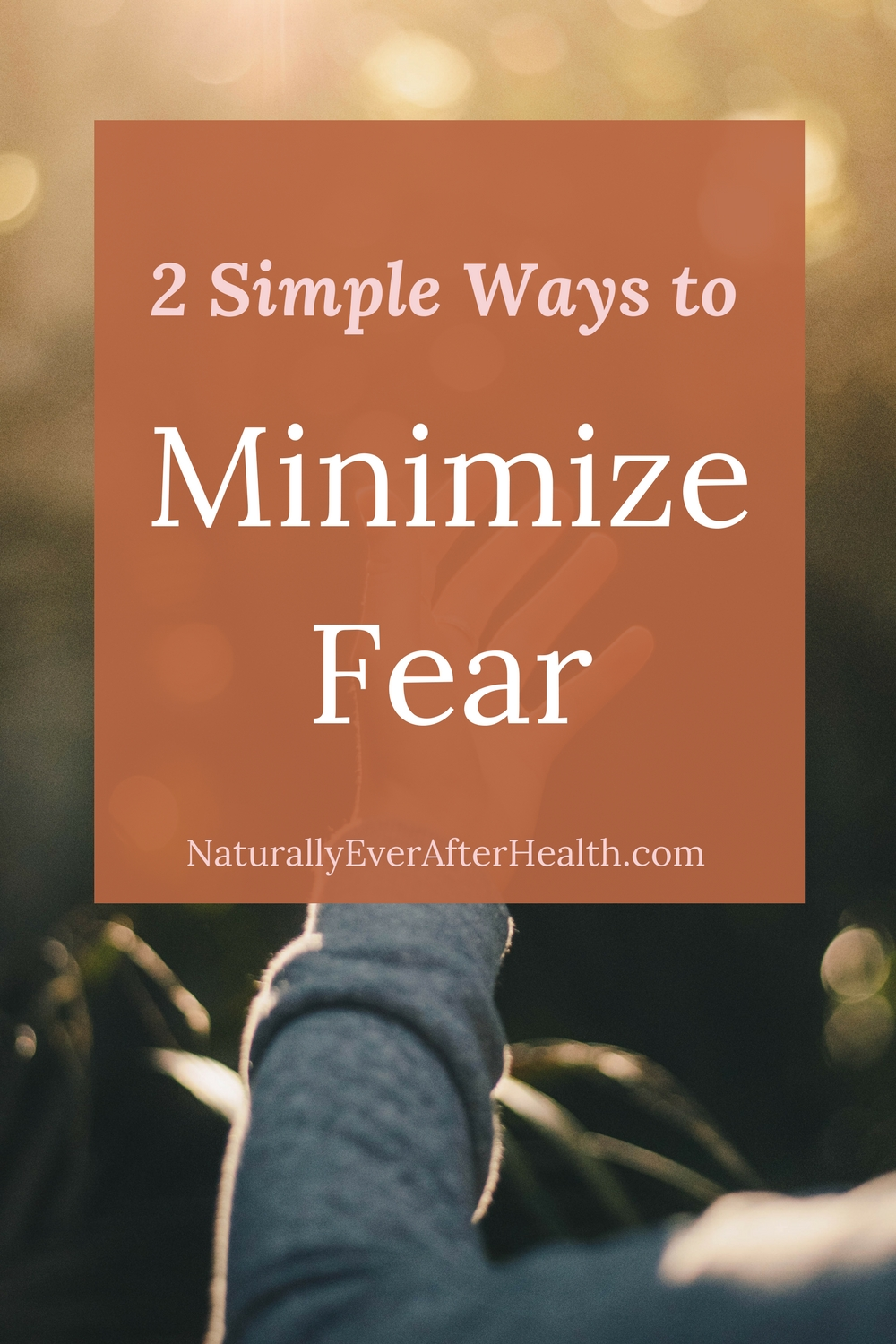 A few thoughts to minimize fear and anxiety around the things we cannot control